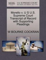 Morello V. U S U.S. Supreme Court Transcript of Record with Supporting Pleadings