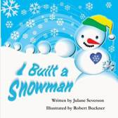 I Built a Snowman