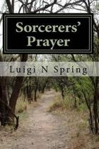 Sorcerers Prayer