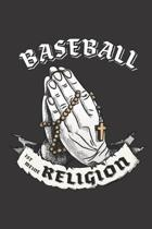 Baseball Ist Meine Religion: DIN A5 6x9 I 120 Seiten I Kariert I Notizbuch I Notizheft I Notizblock I Geschenk I Geschenkidee