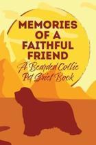 Memories of a Faithful Friend - A Bearded Collie Pet Grief Book: Sundown Pet Bereavement Journal