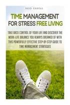 Time Management for Stress Free Living