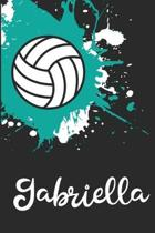Gabriella Volleyball Notebook: Cute Personalized Sports Journal With Name For Girls