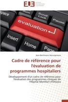 Cadre de R�f�rence Pour l'�valuation de Programmes Hospitaliers