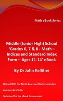 """Middle (Junior High) School """"Grades 6, 7 & 8 - Math – Indices and Standard Index Form - Ages 11-14' eBook"""