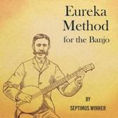 Eureka Method for the Banjo
