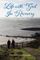 LIFE WITH GOD IN RECOVERY