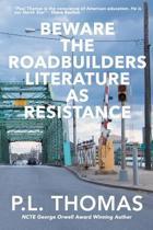 Beware the Roadbuilders