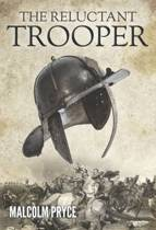 The Reluctant Trooper