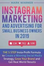 Instagram Marketing and Advertising for Small Business Owners in 2019