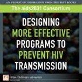 Designing More Effective Programs to Prevent HIV Transmission