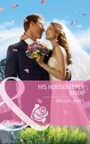 His Housekeeper Bride (Mills & Boon Cherish)