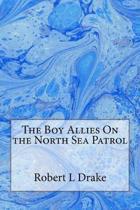 The Boy Allies on the North Sea Patrol