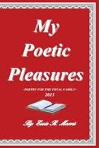 My Poetic Pleasures
