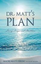 Dr. Matt's Plan