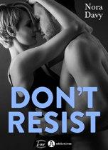 Don't resist!