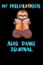 My Philoslothical Acro Dance Journal