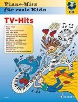 TV-Hits. Pianohits für coole Kids