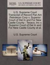 U.S. Supreme Court Transcript of Record Pan Am Petroleum Corp V. Superior Court of del in and for New Castle County