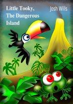 Little Tooky, The Dangerous Island
