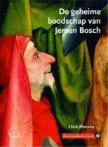 De geheime boodschap van Jeroen Bosch