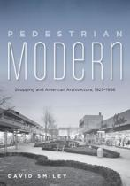 Pedestrian Modern