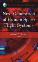 Next Generation of Human Space Flight Systems
