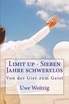 Limit up - Sieben Jahre schwerelos