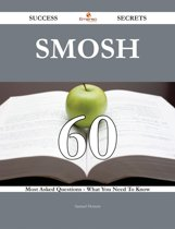 Smosh 60 Success Secrets - 60 Most Asked Questions On Smosh - What You Need To Know