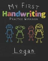 My first Handwriting Practice Workbook Logan