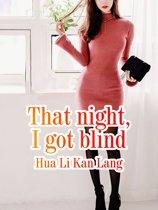 That night, I got blind