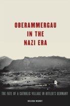 Oberammergau in the Nazi Era