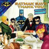 Batman Says Thank You