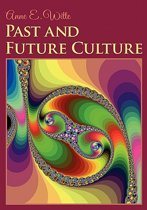 Past and Future Culture