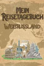 Mein Reisetagebuch Wei�russland: 6x9 Reise Journal I Notizbuch mit Checklisten zum Ausf�llen I Perfektes Geschenk f�r den Trip nach Wei�russland f�r j