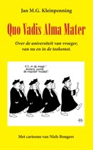 Quo Vadis Alma Mater