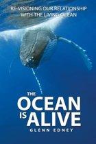 The Ocean Is Alive