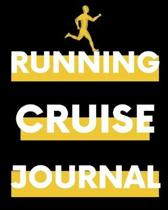 Running Cruise Journal