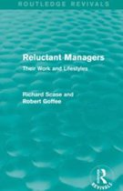 Reluctant Managers (Routledge Revivals)