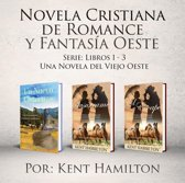 Novela Cristiana de Romance y Fantasía Oeste Serie: Libros 1-3