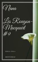 Nana Les Rougon-Macquart #9
