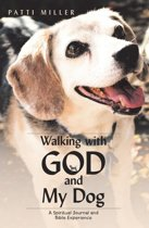 Walking with God and My Dog