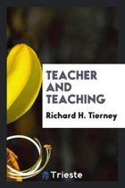 Teacher and Teaching