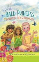 The Bald Princess Discovers Her Superpower
