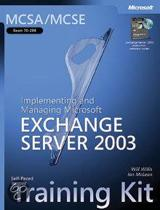 Implementing and Managing Microsoft (R) Exchange Server 2003