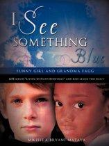 I See Something Blue