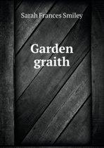 Garden Graith