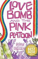 Love Bomb and the Pink Platoon (C.M. Duffy Cover)