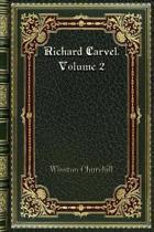 Richard Carvel. Volume 2
