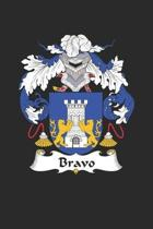Bravo: Bravo Coat of Arms and Family Crest Notebook Journal (6 x 9 - 100 pages)